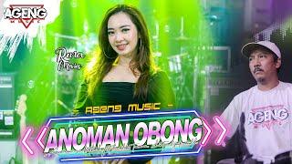 Download lagu ANOMAN OBONG - Rena Movies ft Ageng Music ( Live Music)