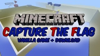 Capture The Flag - Vanilla Minecraft PvP Game + Download! AND A SERVER!