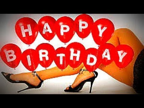 Funny happy birthday songs for drunk adults ♫♫♫ Most funny birthday song ever