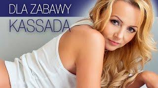 Kassada - Dla zabawy