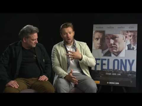 Felony (2014) Exclusive Matthew Saville & Joel Edgerton Interview [HD]