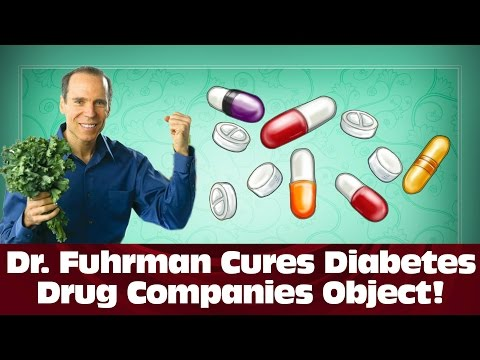 Dr. Fuhrman Cures Type 2 Diabetes - But Drug Companies Object