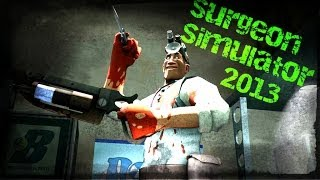 Eren ile Tadına Bak: Surgeon Simulator 2013