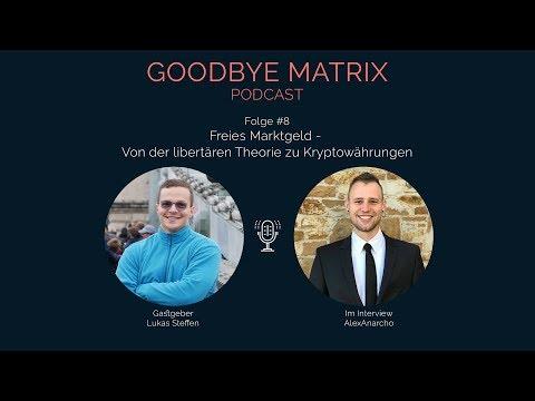 Podcast #8: FREIES MARKTGELD - Von der libertären Theorie zu Kryptowährungen