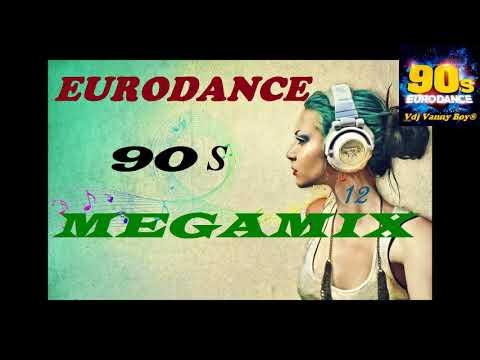 EURODANCE 90s MEGAMIX - 12 - Vdj Vanny Boy®