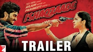 Theatrical Trailer - Ishaqzaade