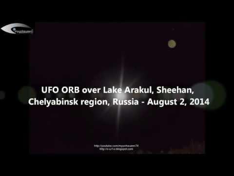 UFO ORB over Lake Arakul, Sheehan, Chelyabinsk region, Russia - August 2, 2014