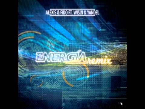 Alexis & Fido ft Wisin & Yandel - Energia ( Official Remix ) ( Original ) Video Letra New Song 2011