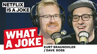 Dave Ross Hates Juicy Fruit & Kurt Braunohler Is Getting Snipped | What A Joke | Netflix Is A Joke