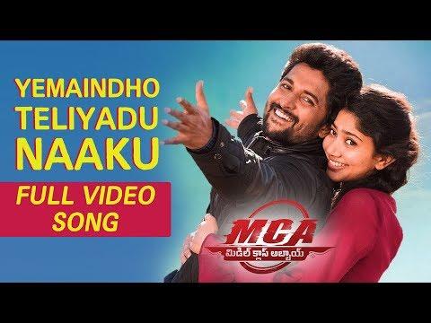 MCA Video Songs - Yemaindo Teliyadu Naaku Full Video Song | Nani, Sai Pallavi