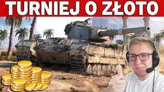 TURNIEJ O ZŁOTO - 3vs3 na X Tierach - World of Tanks