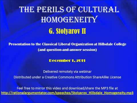 Hillsdale College Speech - The Perils of Cultural Homogeneity - Including Q&A
