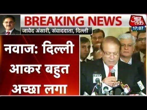 Happy to be in Delhi and meet PM Modi: Nawaz Sharif, Pak PM