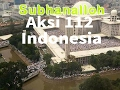 Live streaming dari udara AKSI 112 INDONESIA thumbnail