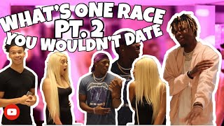WHAT'S ONE RACE YOU WOULDN'T DATE PT.2 Ft. KENNEDY RAE and NIQUE & KING #publicinterview