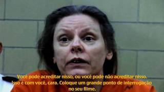 Aileen Wuornos gone insane -  legendado