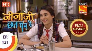 Jijaji Chhat Per Hai - Ep 121 - Full Episode - 26th June, 2018