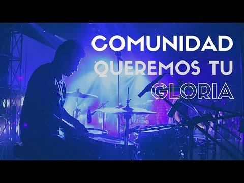 Queremos tu Gloria - COMUNIDAD - FePaisa