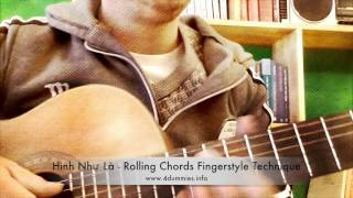 Kỹ thuật Roll Chords Guitar Fingerstyle - Rolling Chords Acoustic Fingerstyle Technique