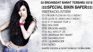 Download Lagu DJ BREAKBEAT BARAT TERBARU 2018 [ SPECIAL BIKIN BAPER ] - HeNz CheN Gratis STAFABAND