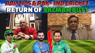 Politics & Pak - India Cricket | Return of Salman Butt for Qalandars | Caught Behind