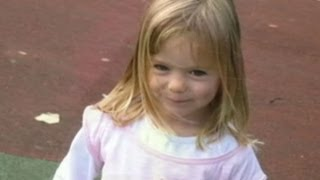 Madeleine McCann: Missing Girl Could Still be Alive