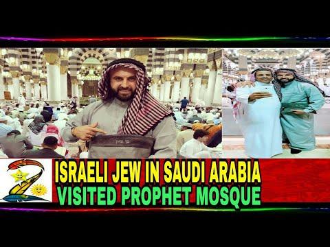 Jew in Saudi Arabia | Dubai | Israeli | Russia |blogger's| PROPHET MOSQUE |Ben Tzion