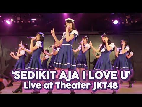 Download Lagu JKT48 - Sedikit Saja I Love You (Live @ Theater JKt48) MP3 Free