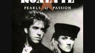 Watch Roxette Pearls Of Passion video