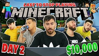 Last To Stop Playing Minecraft Wins $10,000 - Challenge