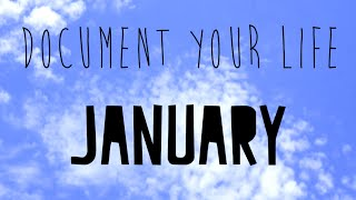 Document Your Life // January 2015