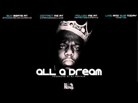 (FREE) Biggie Sample Beat - All A Dream (Prod. by @DJPREPAID)
