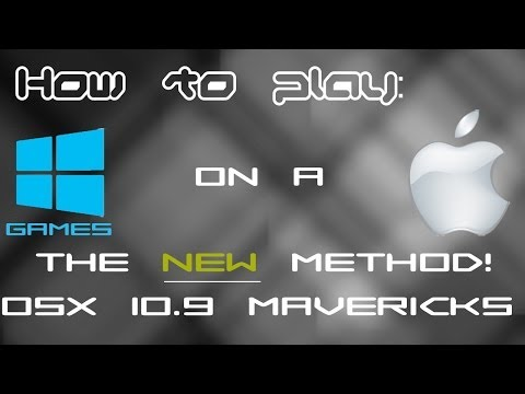 (OSX 10.9 Mavericks) How to play windows games/steam modifications on a [Mac New Video]
