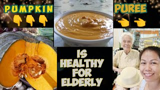 Pureed food Recipes for Senior: Pampkin/Carrot /Oatmeal/Milk powder