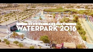 Circuit Festival 2016 | Relive Water Park Day | Official 4K Aftermovie
