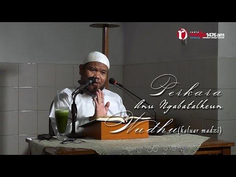 Syarh Bulughul Maram (kaluar Madzi) - Ust Abu Haidar Assundawy