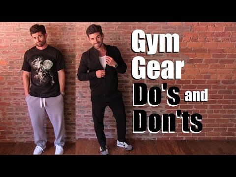 Gym Gear Do's and DON'Ts To Not Look Like A Douche   Workout Style Tips