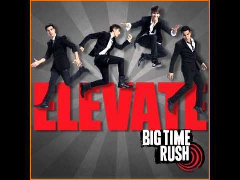 Big Time Rush-Elevate