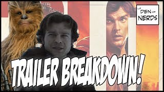 Han Solo Trailer Breakdown | Did We Buy Alden Ehrenreich as Han? Did This Silence The Haters?