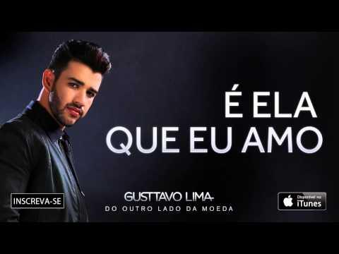 Gusttavo Lima - É ela que eu amo (Áudio Oficial)