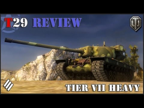 World of Tanks: T29 Tier VII Heavy Tank Review