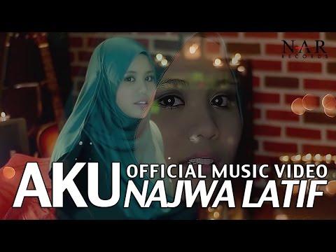 Official Music Video Lirik Lagu Najwa Latif Aku
