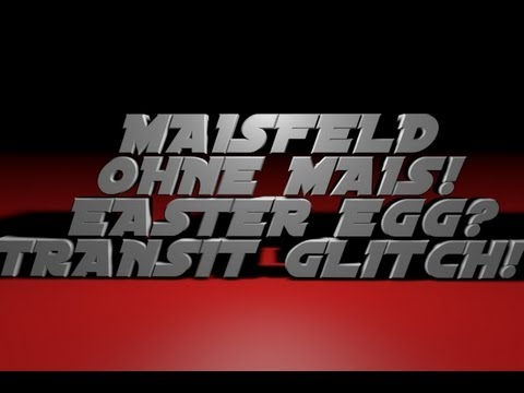 MAISFELD OHNE MAIS?!! Transit Glitch (German/Deutsch) HD
