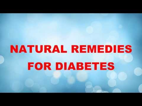 Natural Treatments|Remedy|Remedies For Diabetes Type 1|Type 2