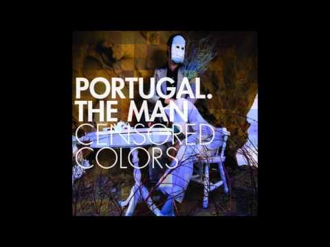 Portugal The Man - Colors
