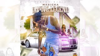 Masicka - Living Legend (Official Audio)