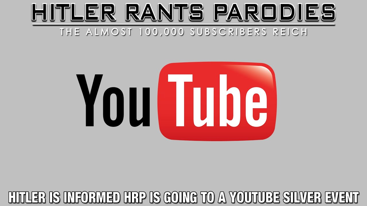 Hitler is informed HRP is going to a YouTube Silver Event