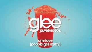 Watch Glee Cast One Love (people Get Ready) video