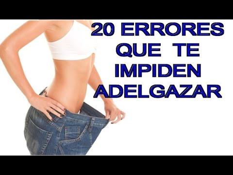 20 ERRORES QUE TE IMPIDEN ADELGAZAR-Razones por las que no pierdes peso
