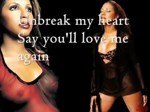 Toni Braxton - Toni Braxton - Unbreak My Heart Lyrics
